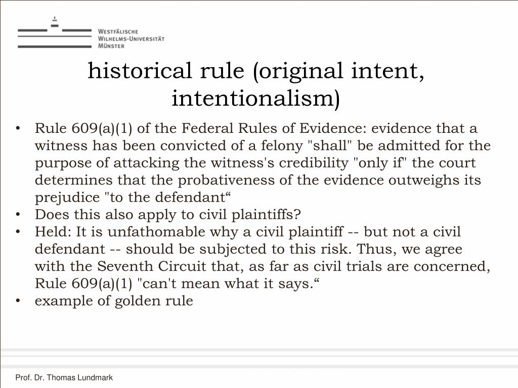 historical rule (original intent, intentionalism)