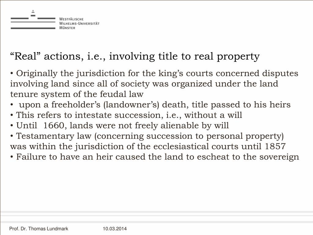 """Real"" actions, i.e., involving title to real property"