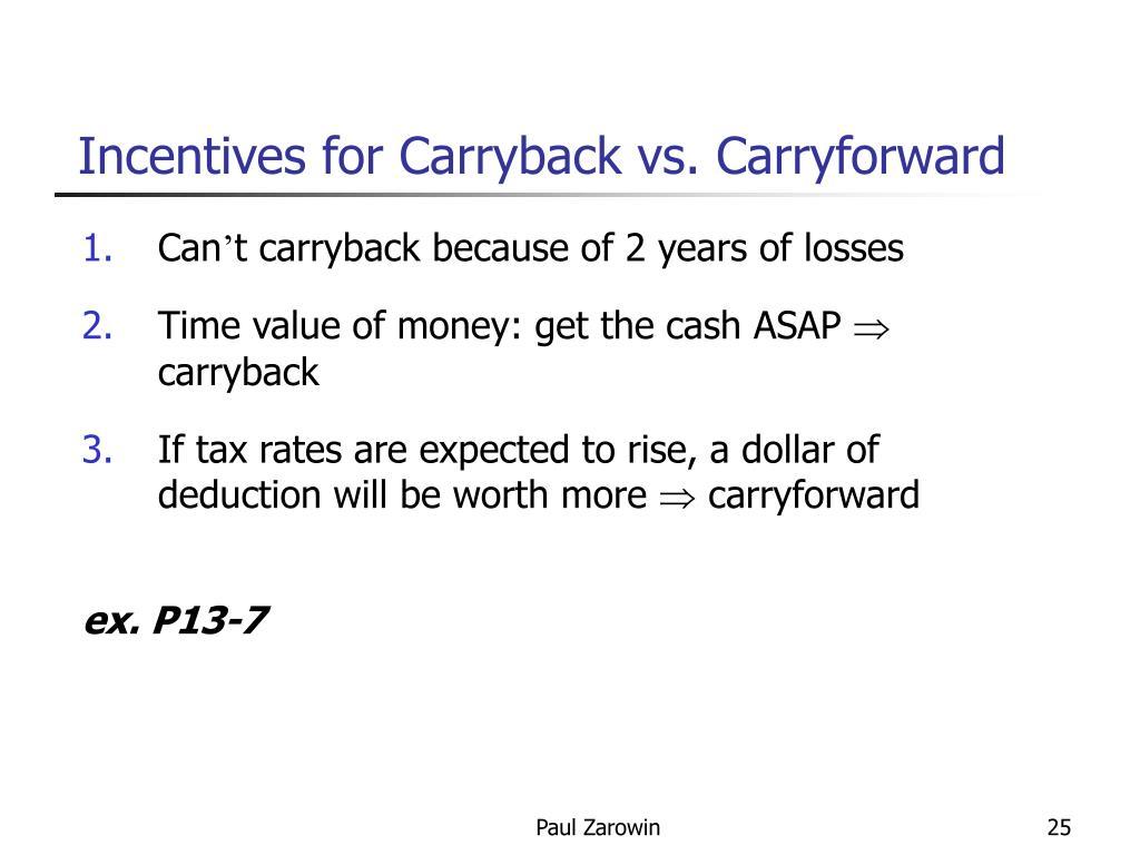 Incentives for Carryback vs. Carryforward