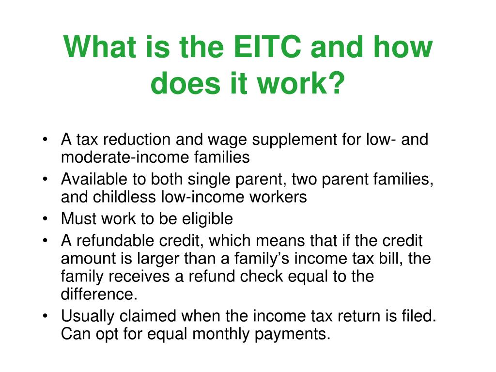 What is the EITC and how does it work?