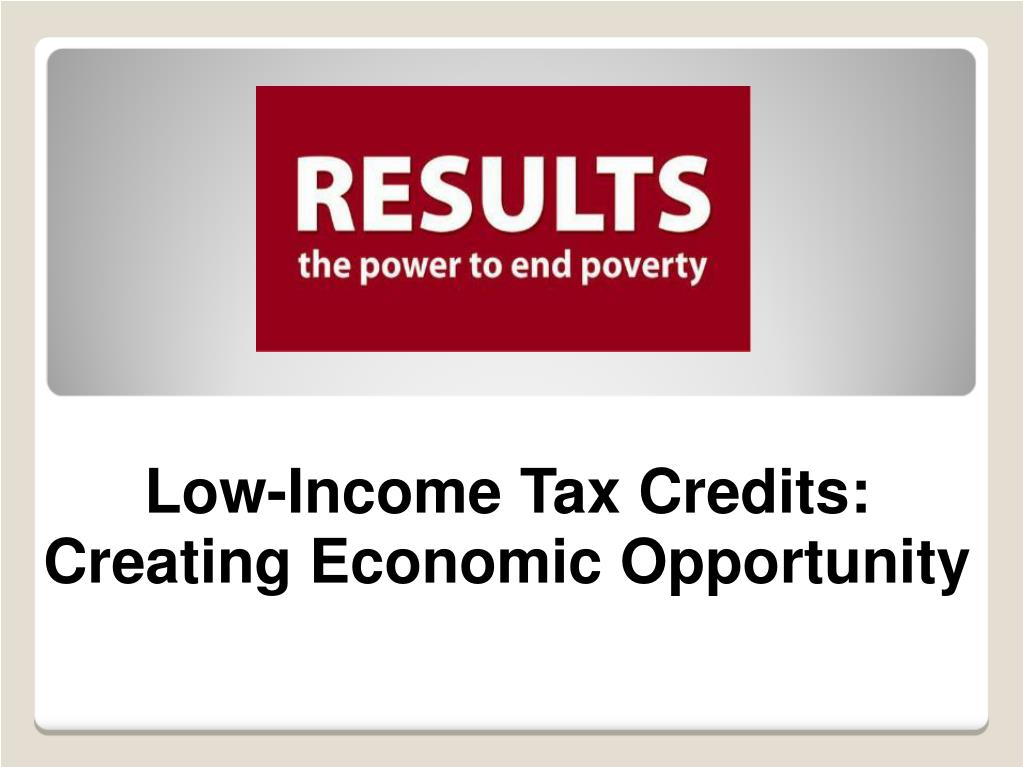 Low-Income Tax Credits: Creating Economic Opportunity