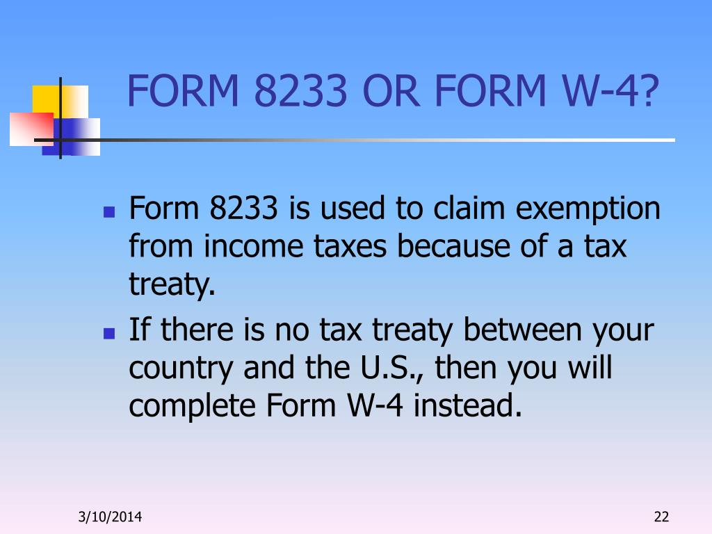 FORM 8233 OR FORM W-4?