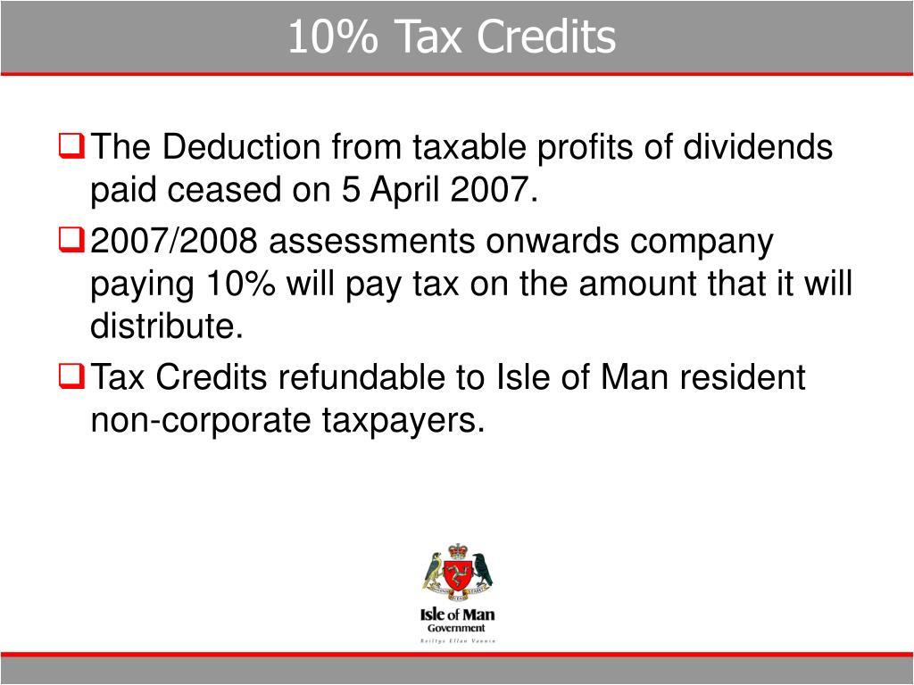 10% Tax Credits