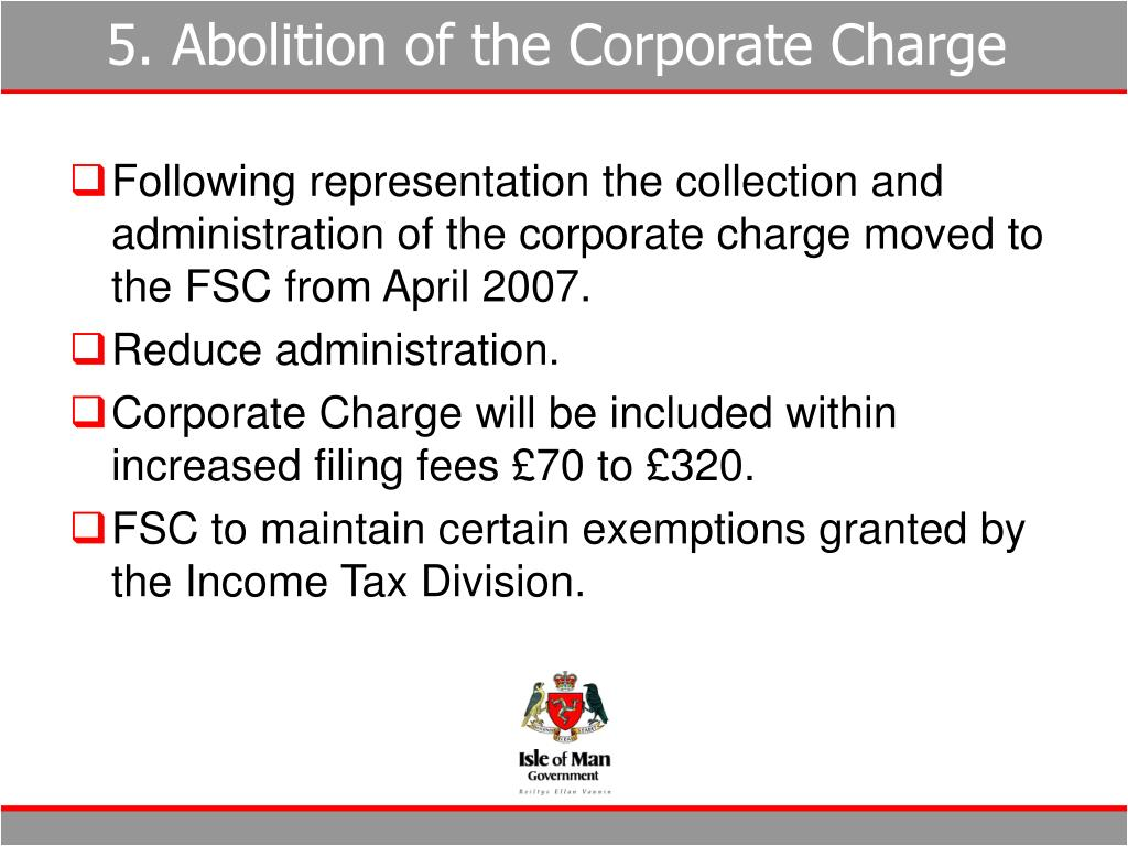 5. Abolition of the Corporate Charge