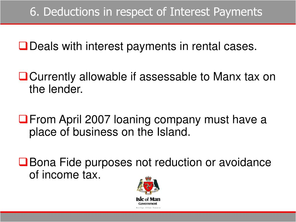 6. Deductions in respect of Interest Payments