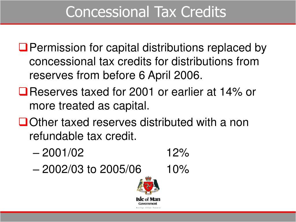Concessional Tax Credits