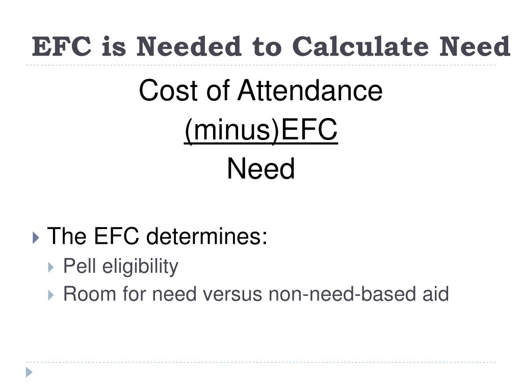 EFC is Needed to Calculate Need