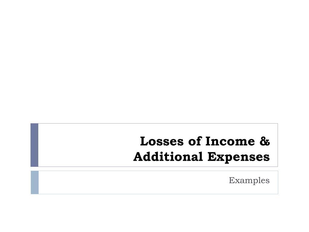 Losses of Income &