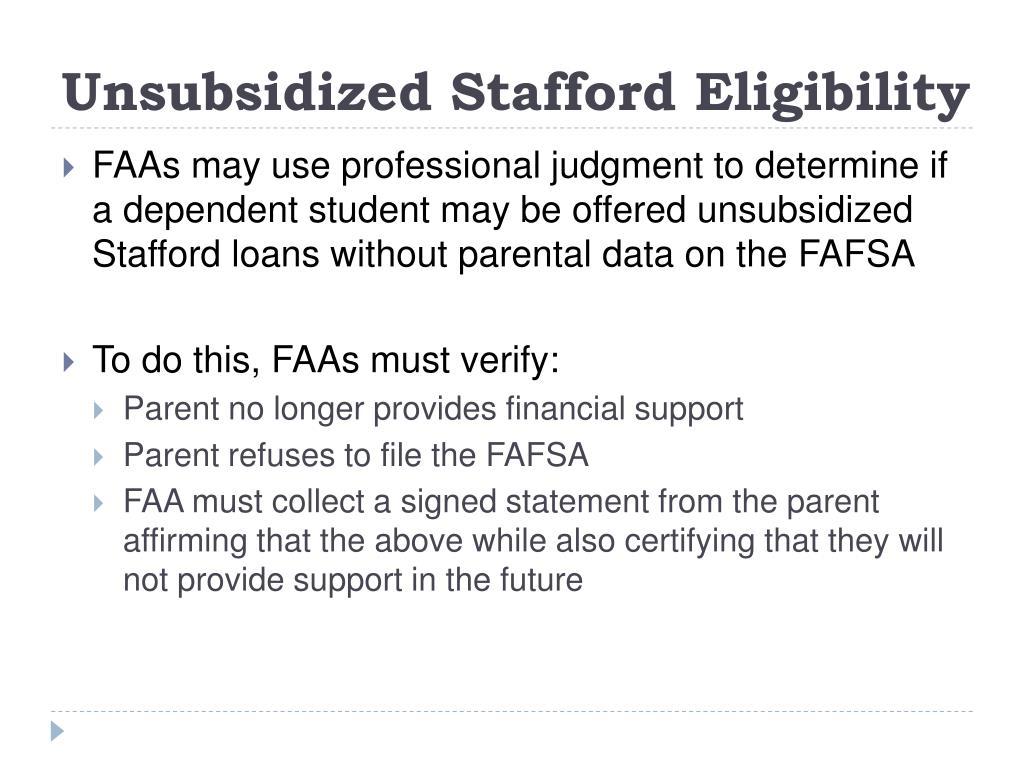 Unsubsidized Stafford Eligibility