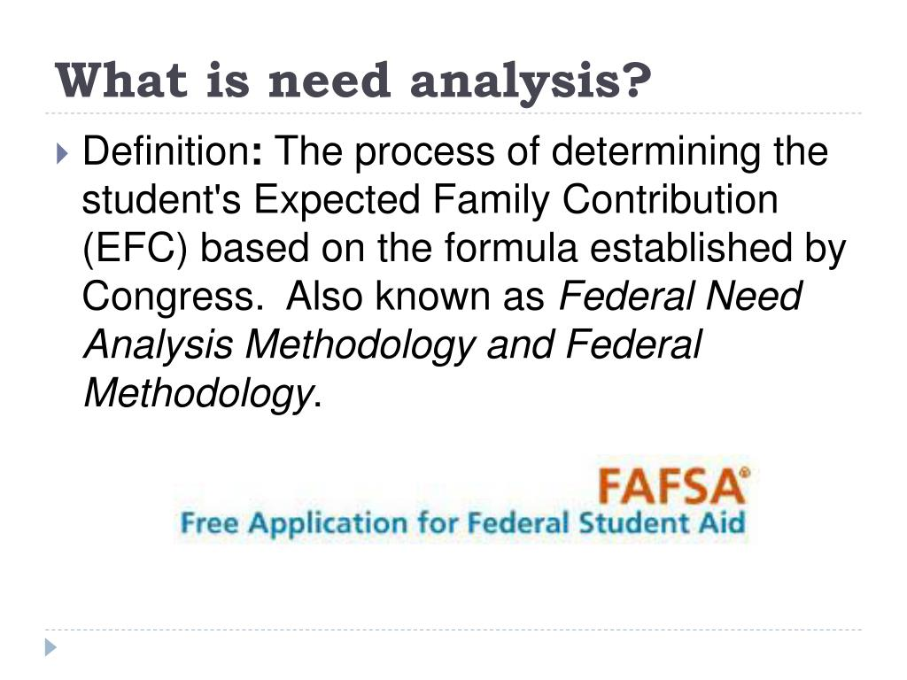 What is need analysis?