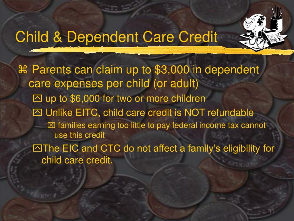 Child & Dependent Care Credit