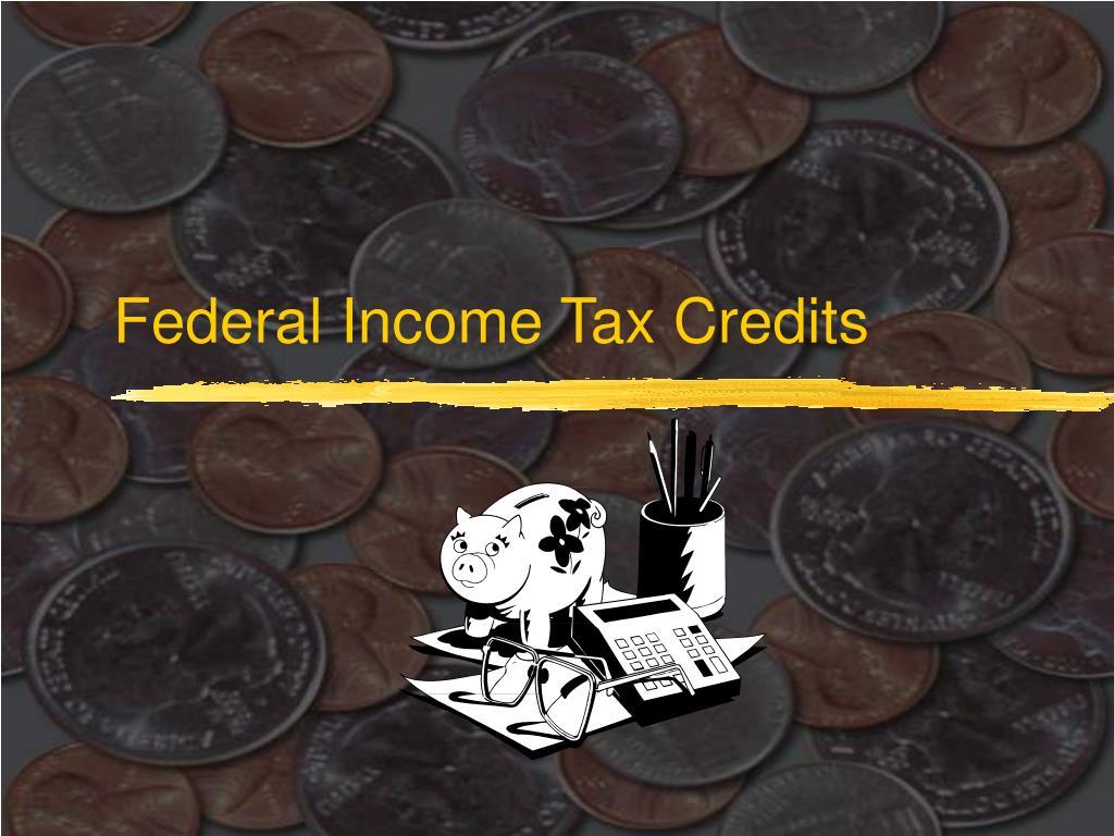 Federal Income Tax Credits