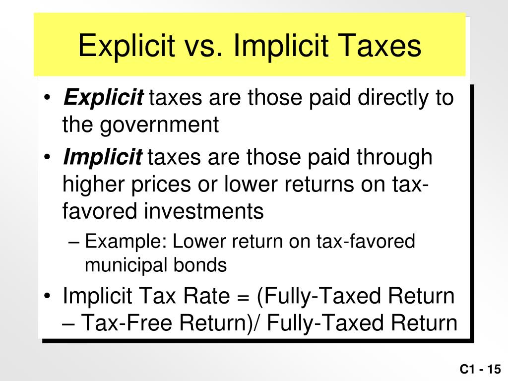 Explicit vs. Implicit Taxes