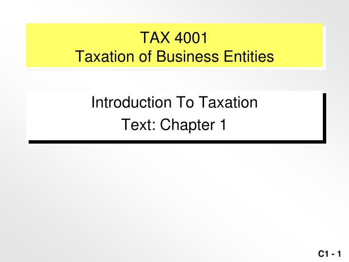 Tax 4001 taxation of business entities