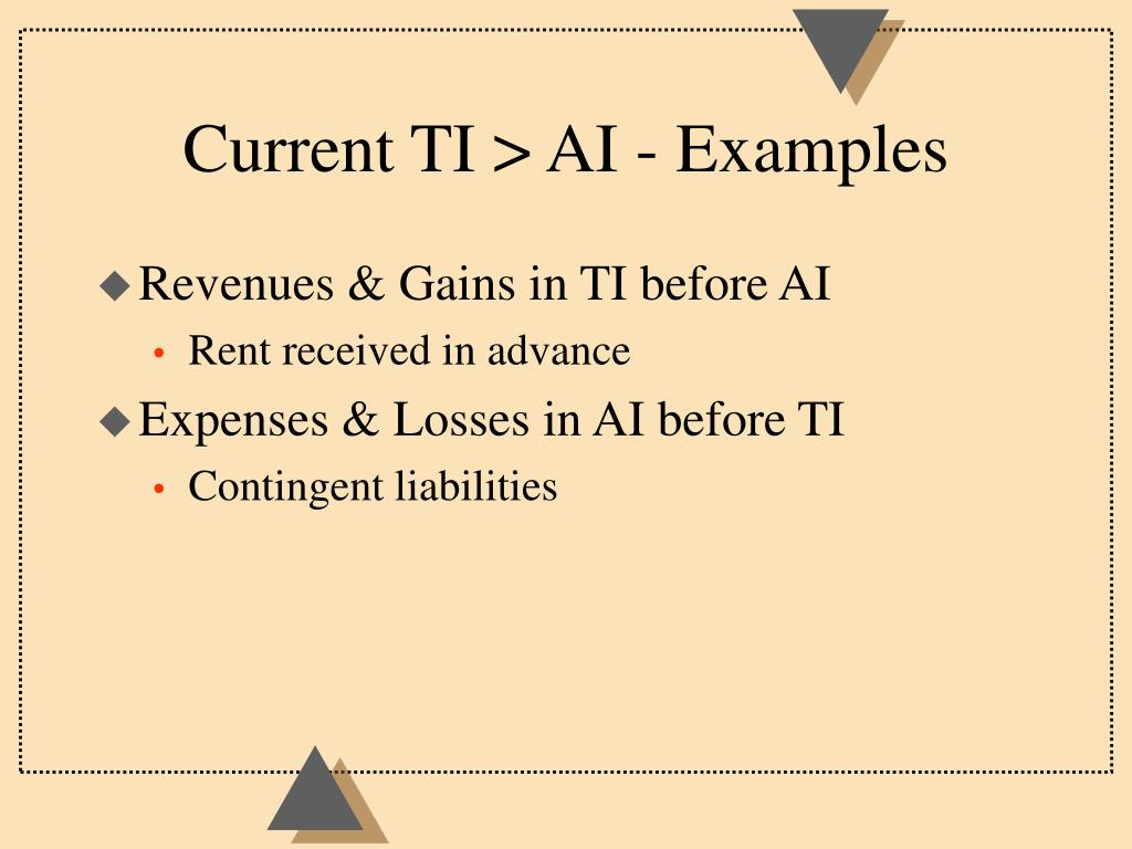 Current TI > AI - Examples