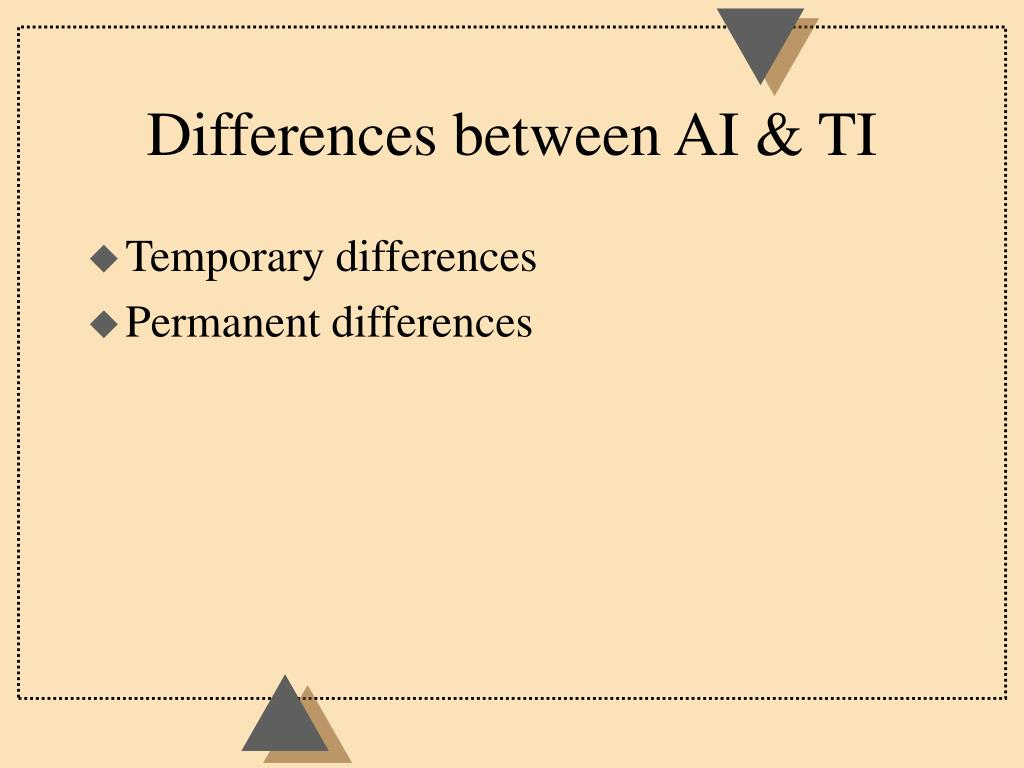 Differences between AI & TI