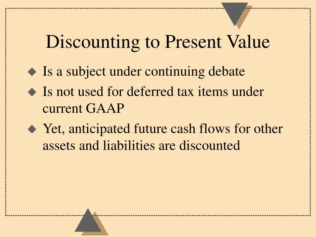 Discounting to Present Value