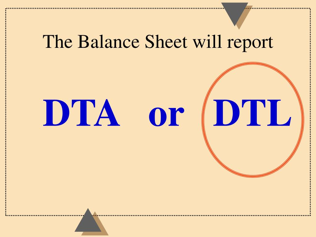 The Balance Sheet will report