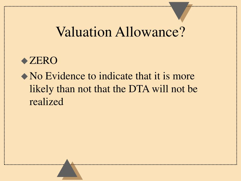 Valuation Allowance?