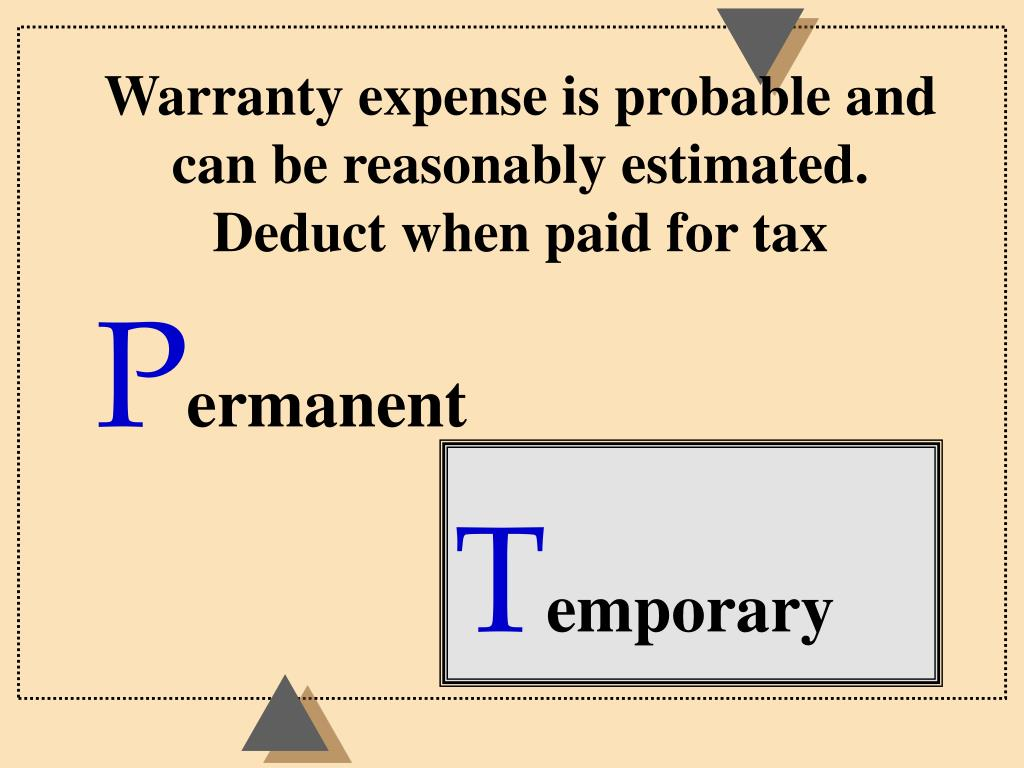 Warranty expense is probable and can be reasonably estimated.