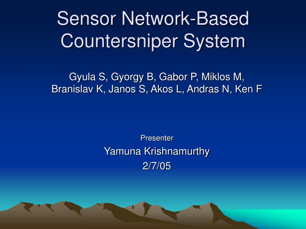 Sensor Network-Based Countersniper System