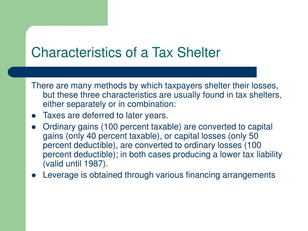 Characteristics of a Tax Shelter