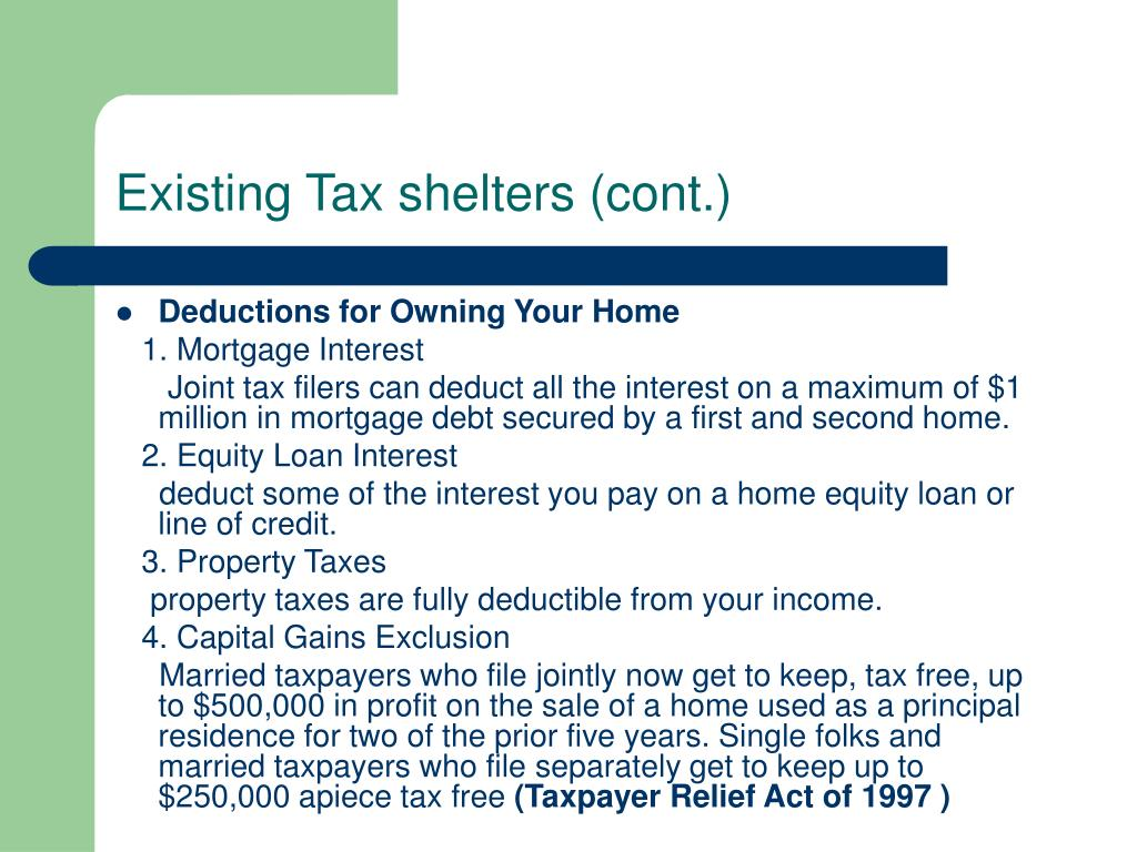 Existing Tax shelters (cont.)