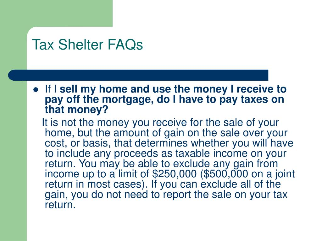 Tax Shelter FAQs