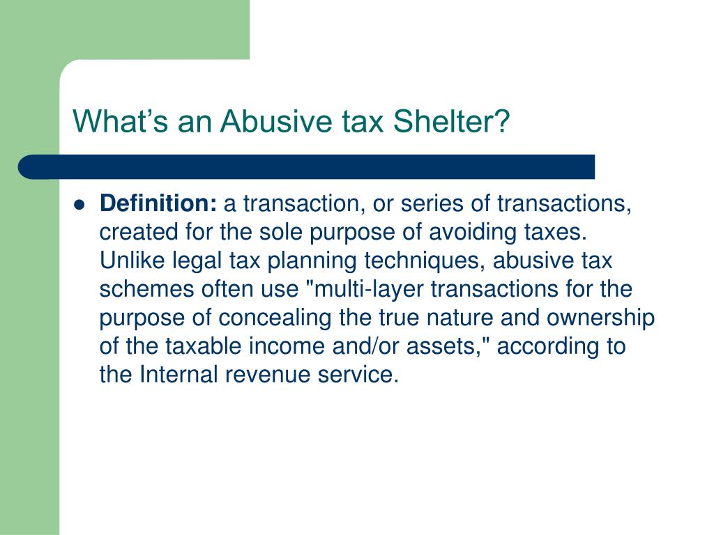 What's an Abusive tax Shelter?