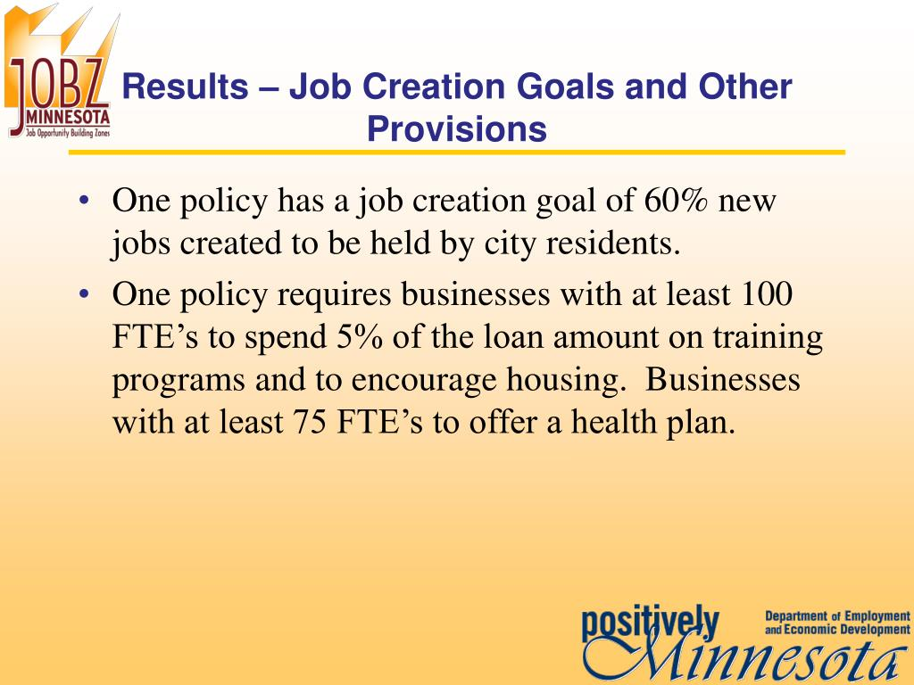 Results – Job Creation Goals and Other Provisions