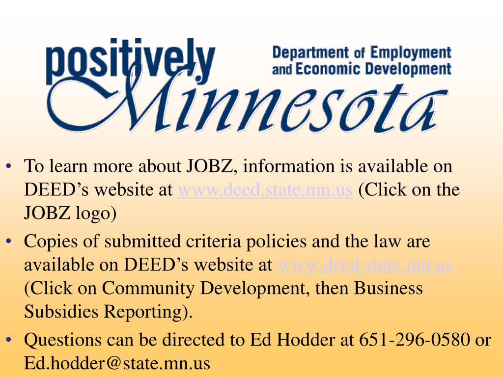 To learn more about JOBZ, information is available on DEED's website at