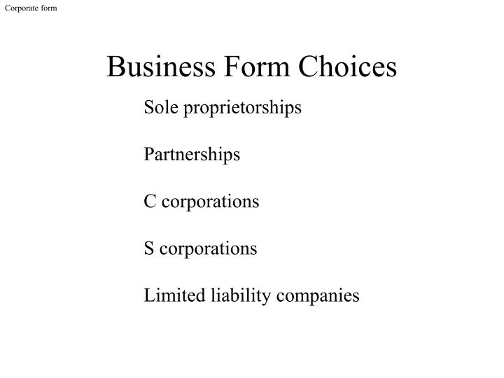 Business form choices