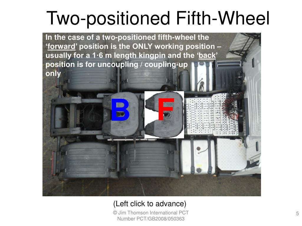 Two-positioned Fifth-Wheel