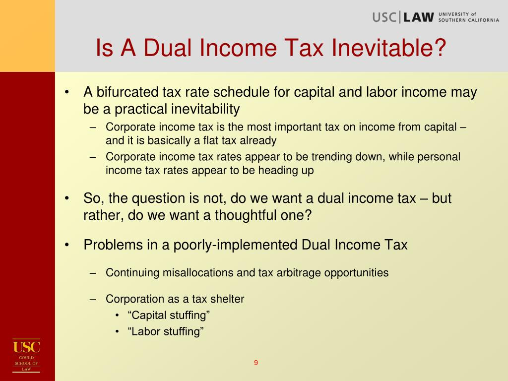 Is A Dual Income Tax Inevitable?