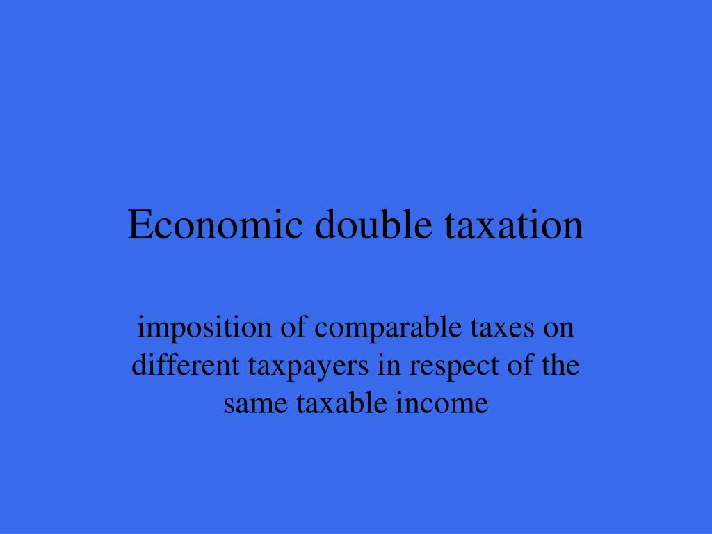 Economic double taxation