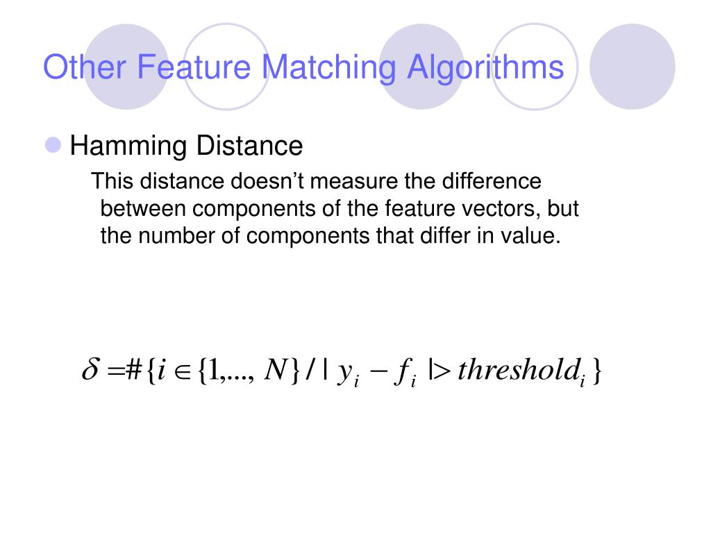 Other Feature Matching Algorithms