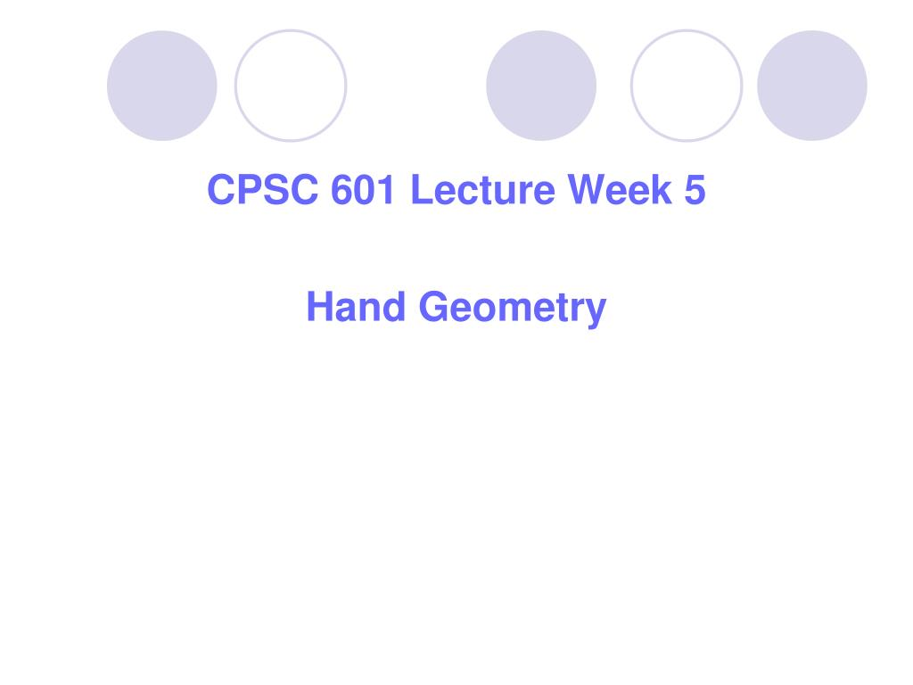 CPSC 601 Lecture Week 5