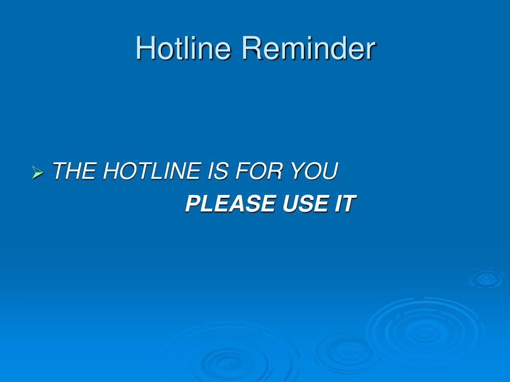 Hotline Reminder