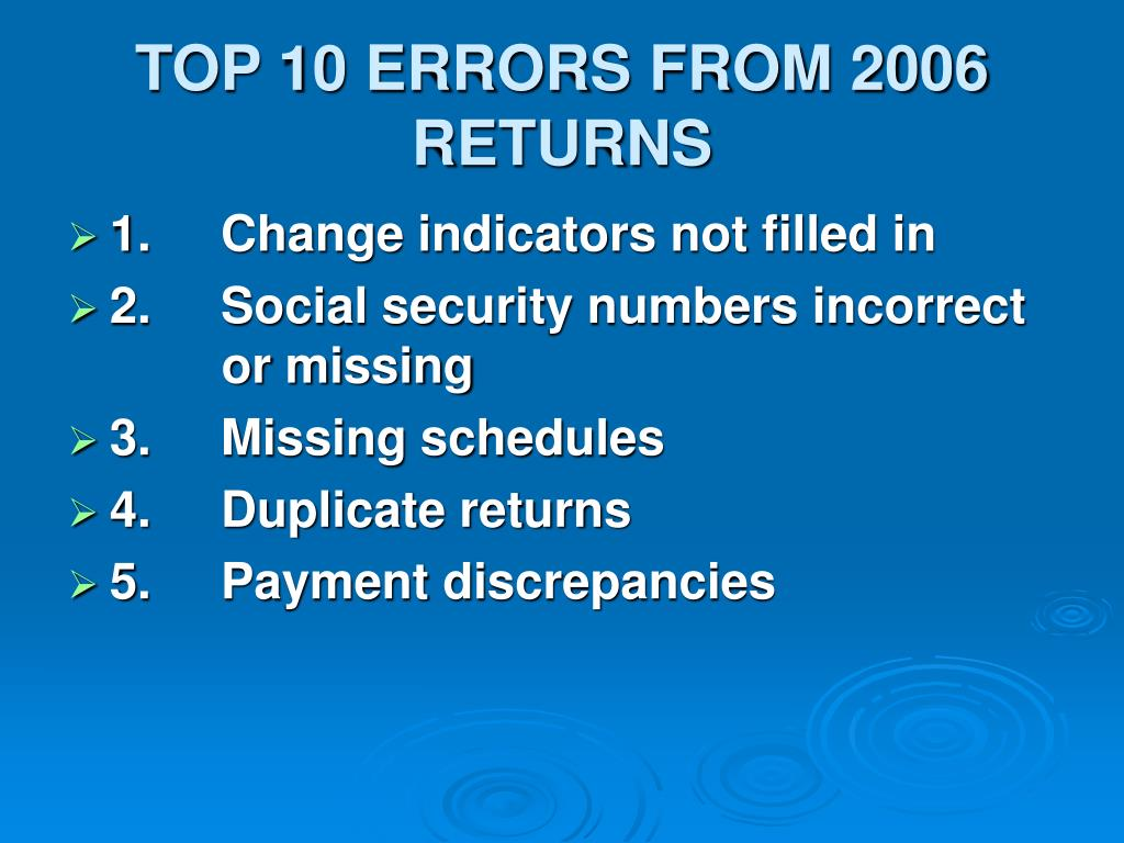 TOP 10 ERRORS FROM 2006 RETURNS