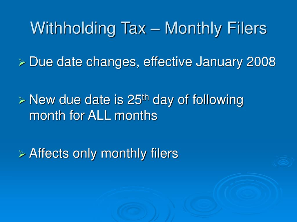 Withholding Tax – Monthly Filers