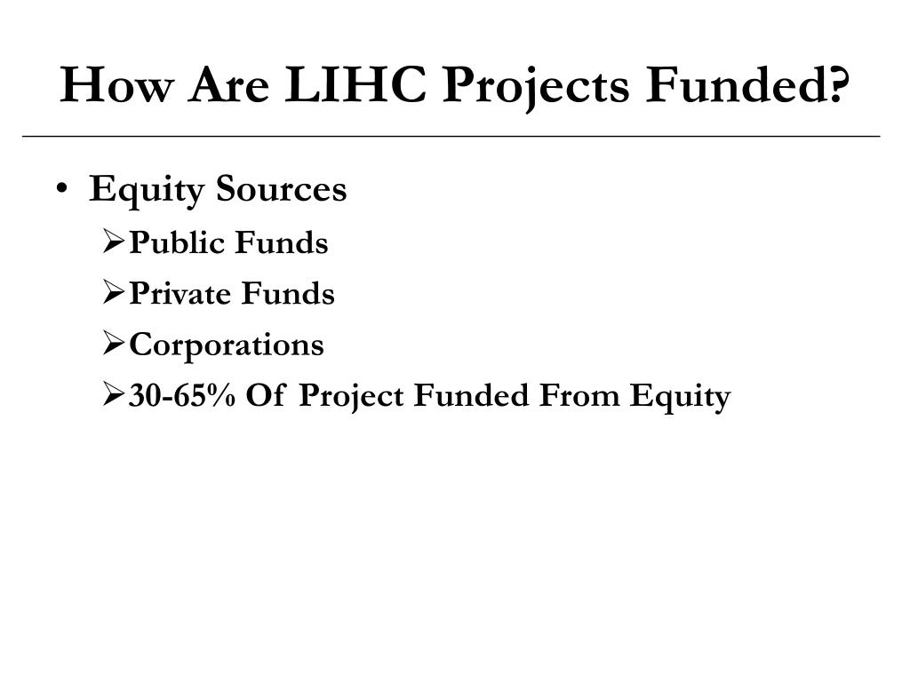 How Are LIHC Projects Funded?