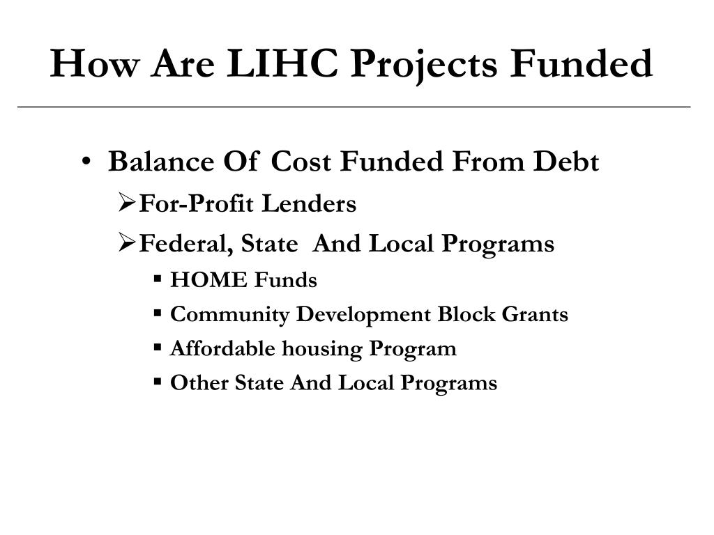 How Are LIHC Projects Funded