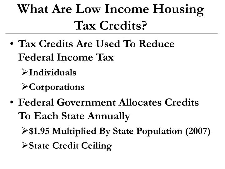 What are low income housing tax credits