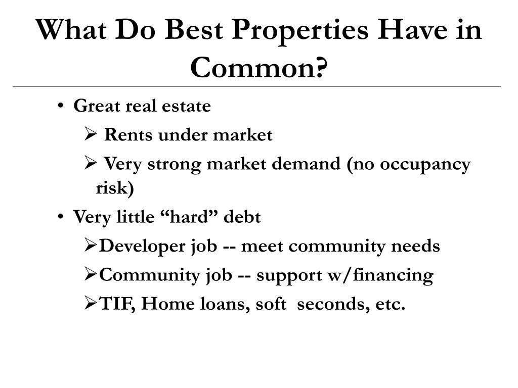 What Do Best Properties Have in Common?