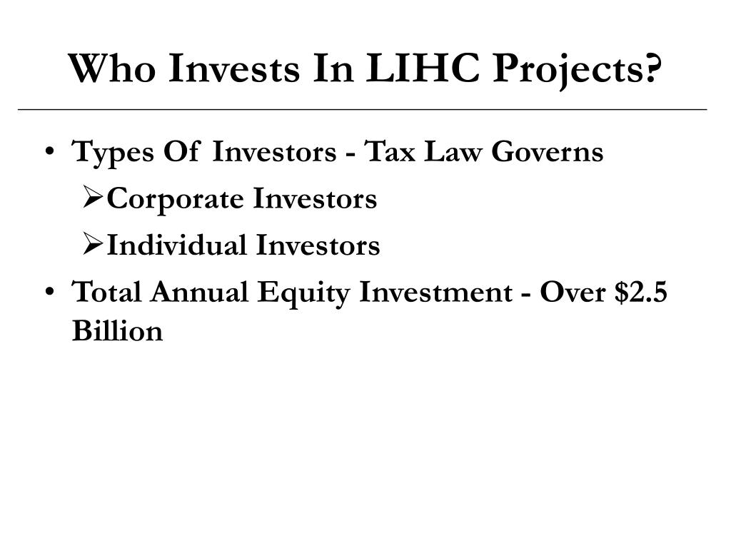 Who Invests In LIHC Projects?