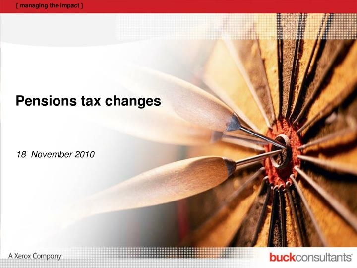 Pensions tax changes