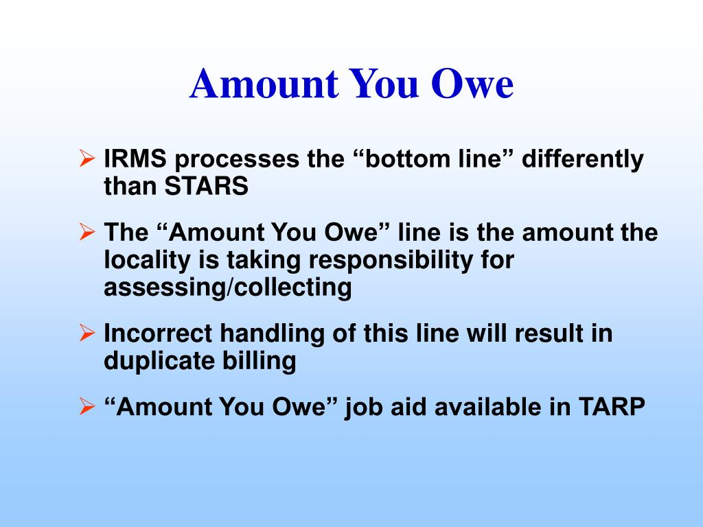 """IRMS processes the """"bottom line"""" differently than STARS"""