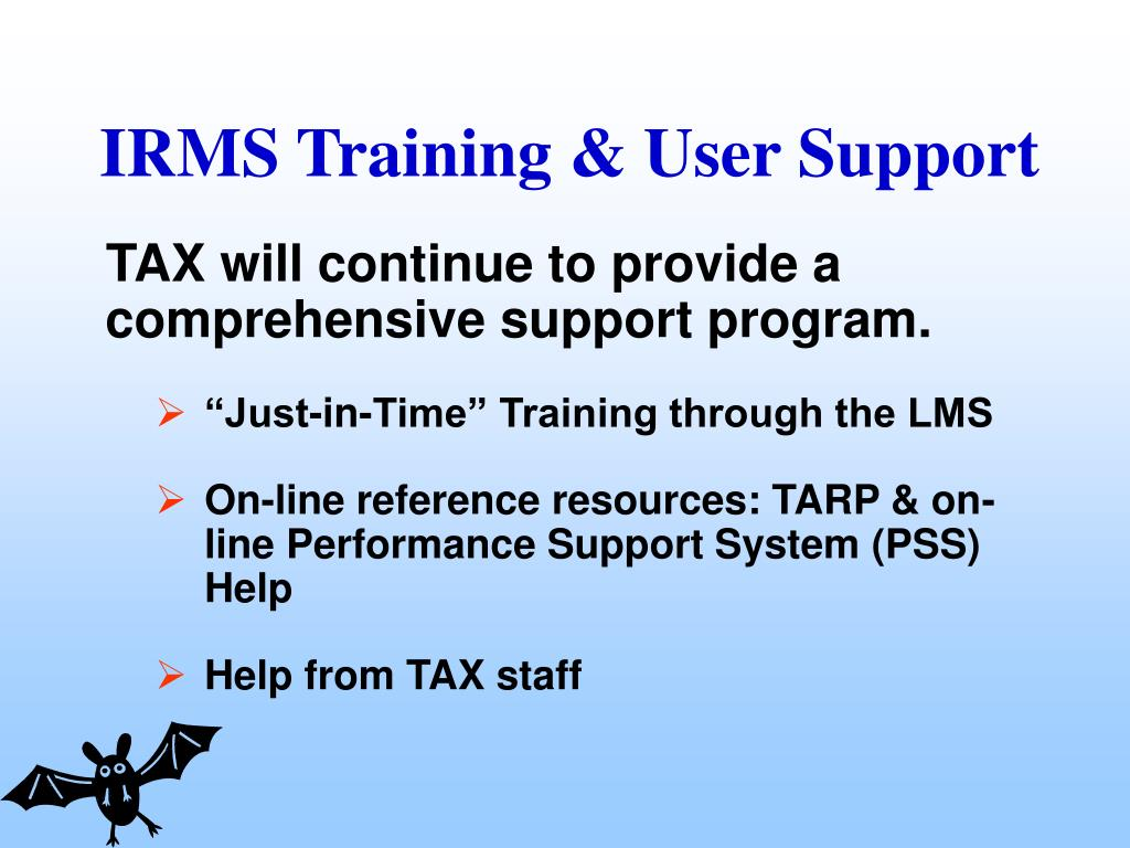 TAX will continue to provide a comprehensive support program.