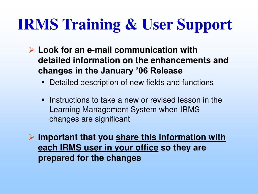 Look for an e-mail communication with detailed information on the enhancements and changes in the January '06 Release