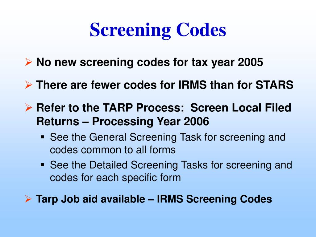 No new screening codes for tax year 2005